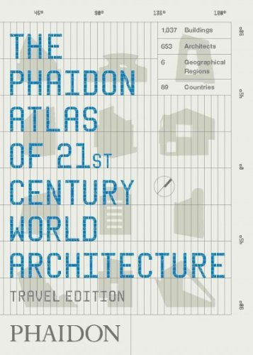 Phaidon Atlas of 21st Century World Architecture - Travel Edition
